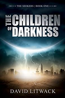 The Children of Darkness (The Seekers Book 1) by [David Litwack, Lane Diamond, John Anthony Allen]