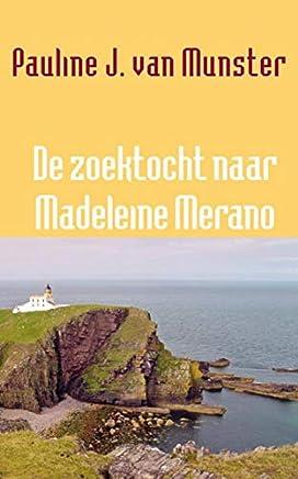 De zoektocht naar Madeleine Merano