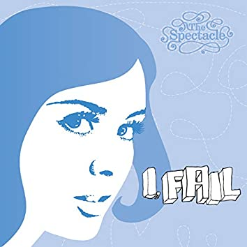 I, Fail