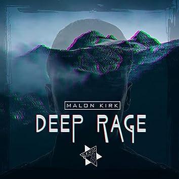 Deep Rage