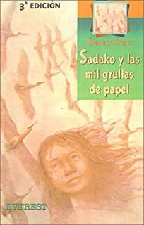 Sadako y las Mil Grullas de Papel / Sadako and the Thousand Paper Cranes