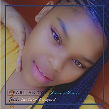 Jaiva Sbone (feat. Love Motion & Khayasoul)