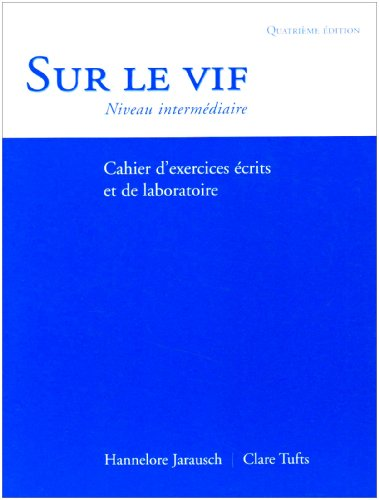 Sur le vif, 4/e (Workbook/Lab Manual)