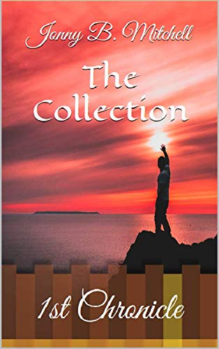 The Collection: 1st Chronicle (English Edition)