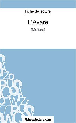 L'Avare de Molière (Fiche de lecture): Analyse complète de l'oeuvre (FICHES DE LECTURE)