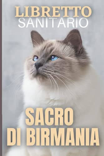libretto sanitario sacro di birmania: gatto   cure, vaccinazioni, peso, allergie, appuntamenti del Veterinario   regalo perfetto per gli appassionati di gatti