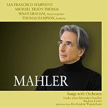 Mahler: Songs With Orchestra - Lieder eines fahrenden Gesellen, Ruckert-Lieder, Des Knaben Wunderhorn