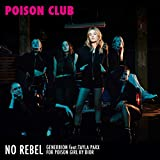 No Rebel, for Dior (Poison Club)