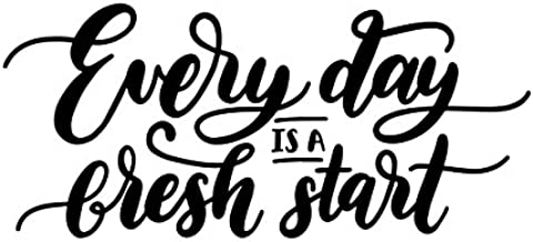 JS Artworks Every Day is a Fresh Start Vinyl Decal Sticker (Black)