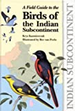 Buy a Field Guide to the Birds of the Indian Sub Continent from Amazon