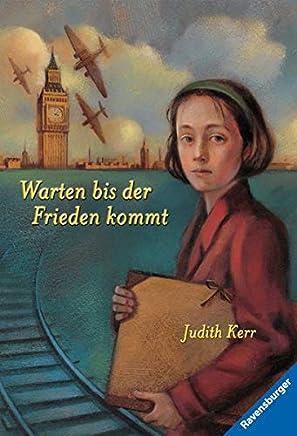 free download Warten bis der Frieden kommt (Rosa Kaninchen-Trilogie, Band 2) by Judith Kerr PDF Online PDF