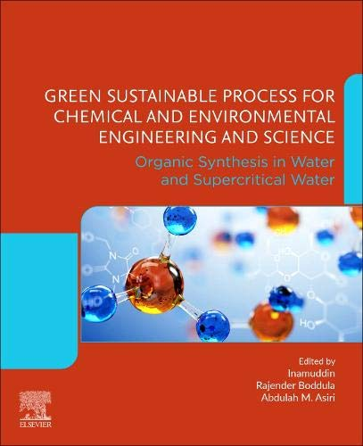 Green Sustainable Process for Chemical and Environmental Engineering and Science: Organic Synthesis in Water and Supercritical Water