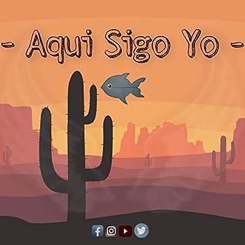 Aqui Sigo Yo (pescado) [Los De La Letra [2021]