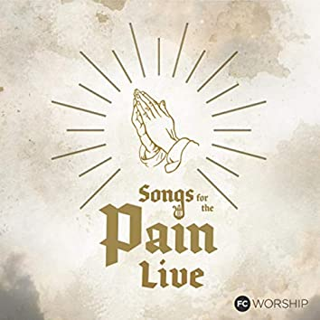 Songs for the Pain (Live)