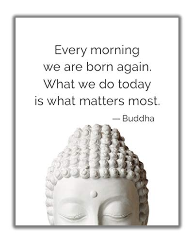 Buddha Quote 'What We Do Today Matters Most' Inspirational Wall Art - 11x14 UNFRAMED Decor Print with a Message of Peace, Healing & Happiness. Makes a Great Meditation, Zen Gift