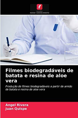 Filmes biodegradáveis de batata e resina de aloe vera