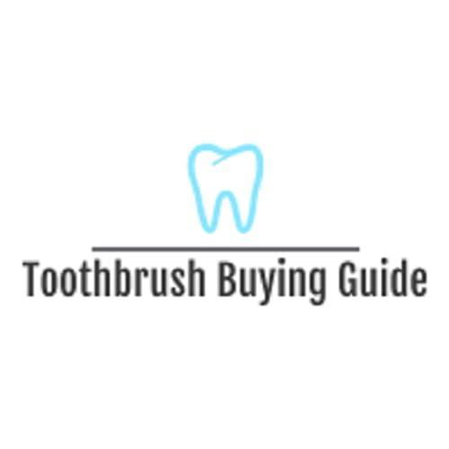 Toothbrush Buying Guide