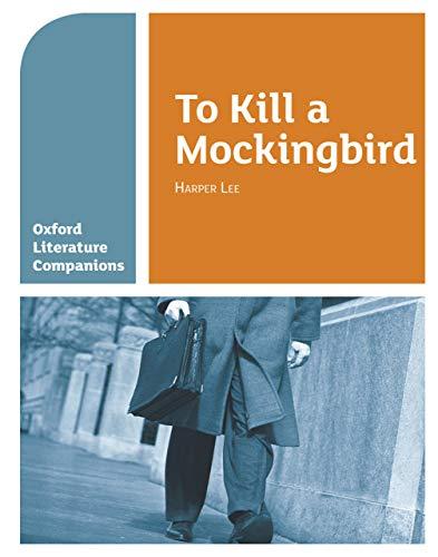 Oxford Literature Companions: To Kill a Mockingbird (English Edition)