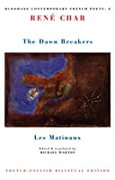 The Dawn Breakers: Les Matinaux (Bloodaxe Contemporary French Poets, 2)
