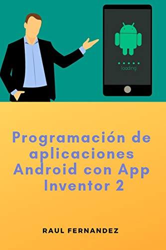 Programación de aplicaciones Android con App Inventor 2 eBook ...