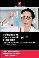 Gamapatias monoclonais: perfil biológico