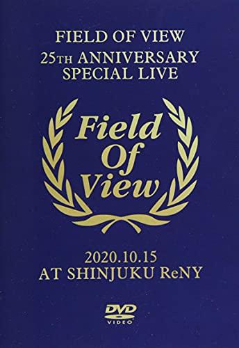 FIELD OF VIEW ~25th Anniversary Special Live~ 2020.10.15 at Shinjuku ReNY [DVD]