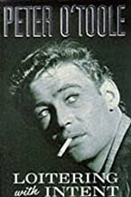 Loitering with Intent: The Child: Volume 1 by Peter O'Toole (2014-01-30)