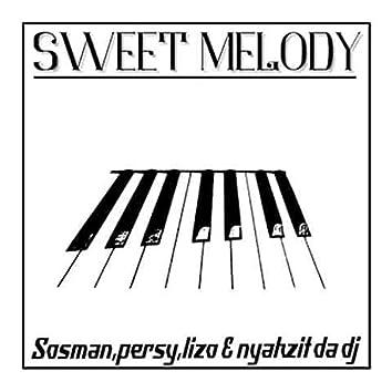 Sweet Melody (feat. Nyakzit Da Dj, Lizo, Persy) (Radio Edit)