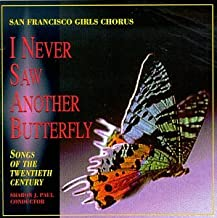 I Never Saw Another Butterfly: Songs of the Twentieth Century