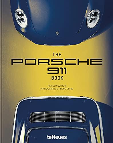 The Porsche 911 Book, Die lang ersehnte Neuauflage, in der René Staud die wichtigsten Modelle aus der großen 911-Familie in hellem Glanz erstrahlen ... - 29x37 cm, 336 Seiten: Revised Edition