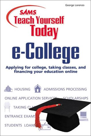 Sams Teach Yourself E College Today Teach Yourself Today