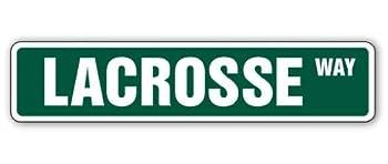 Lacrosse Street Sign