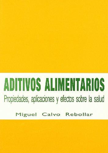 Aditivos alimentarios: propiedades, aplicaciones y efectos sobre la salud
