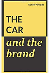 The Car and the Brand Paperback