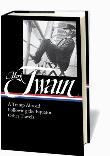 A Tramp Abroad/Following the Equator/Other Travels (Library of America) by Mark Twain (16-Oct-2014) Hardcover