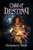 Child of Destiny (Schooled In Magic Book 24) (English Edition)