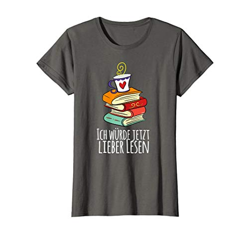 Damen Ich würde jetzt lieber Lesen Bücherwurm Leseratte Buch T-Shirt