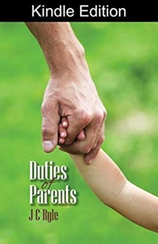 The Duties of Parents (English Edition)