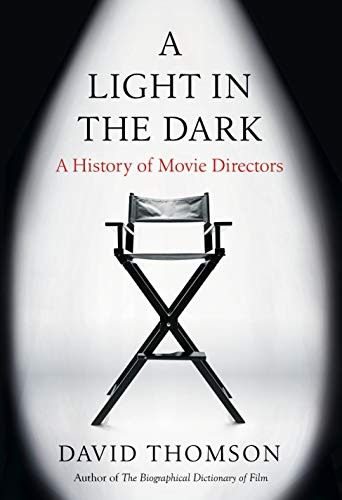 Image of A Light in the Dark: A History of Movie Directors