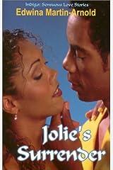 Jolie's Surrender (Indigo: Sensuous Love Stories) Paperback