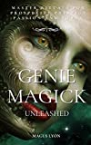 Genie Magick Unleashed: Master Rituals For Prosperity, Prestige, Passion and Power (English Edition)