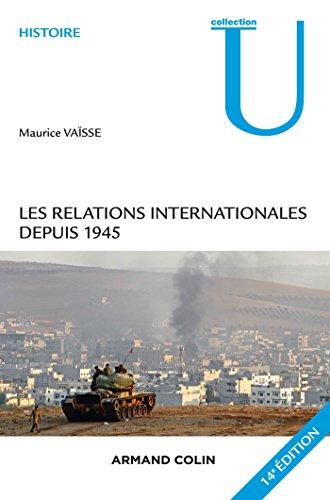 Les relations internationales depuis 1945 - 14e édition