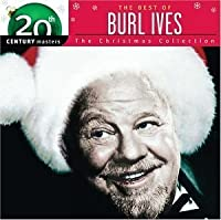 20th Century Masters: The Best of Burl Ives - The Christmas Collection by Burl Ives (2003-02-01)