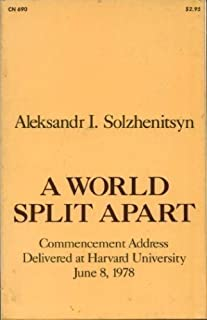 A World Split Apart: Commencement Address Delivered at Harvard University, June 8, 1978