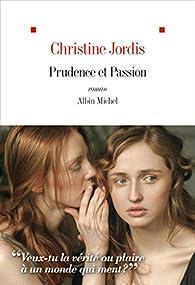 Prudence et passion par Christine Jordis