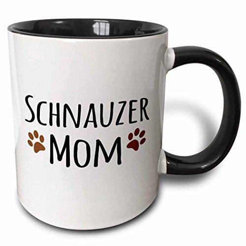 3dRose (mug_154188_4) Schnauzer Dog Mom - Doggie by breed - muddy brown paw prints - doggy lover - proud pet owner mama - Two Tone Black Mug, 11oz