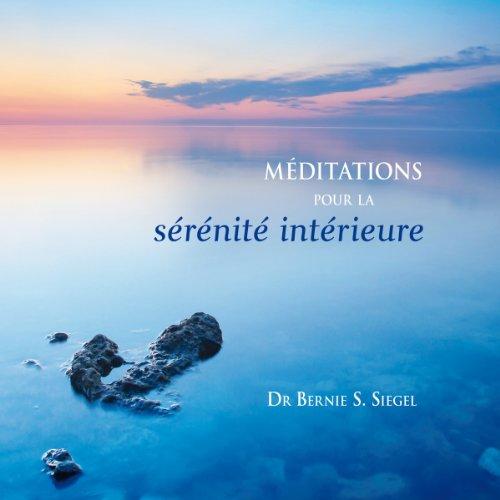 Méditations pour la sérénité intérieure audiobook cover art