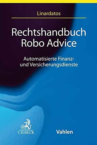 Rechtshandbuch Robo Advice: Automatisierte Finanz- und Versicherungsdienste