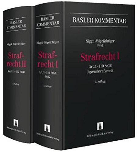 Strafrecht I + II (Set): Art. 1-110 StGB, Jugendstrafgesetz / Art. 111-392 StGB (Basler Kommentar)