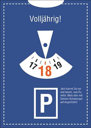 Helga Bühler In 5-delige set: Gefeliciteerd in parkeeruur-look voor de 18e verjaardag 18 jaar oud! Nu kun je doen en laten wat je wilt. Blijf echter met je beschermengel op ooghoogte.